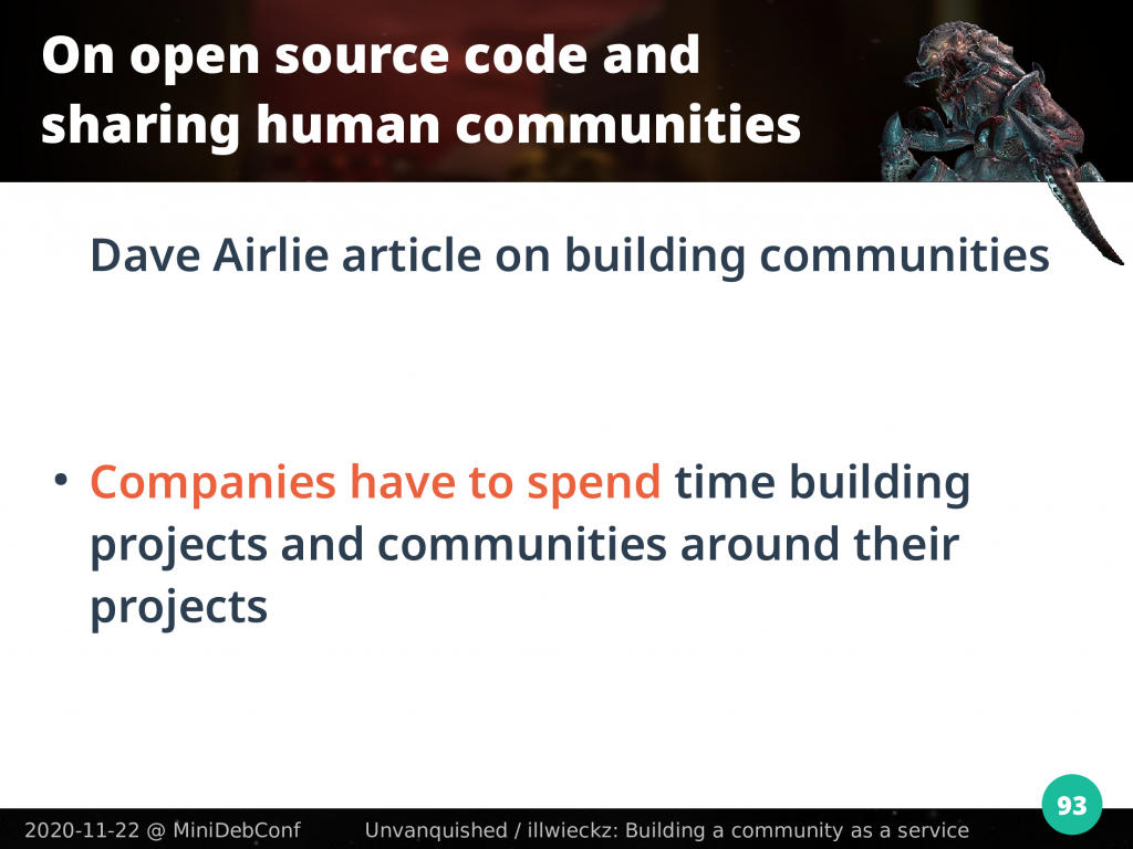 Companies have to spend time building projects and communities