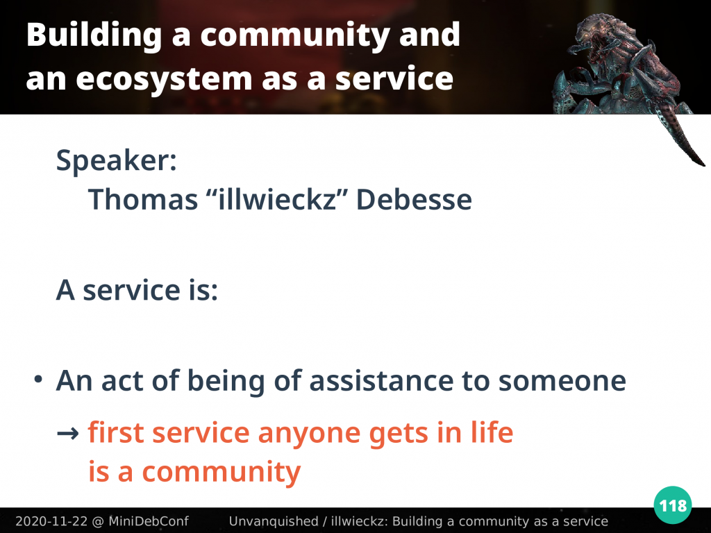 First service anyone gets in life is a community